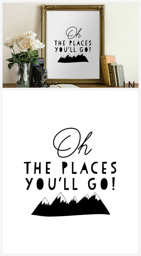Oh The Places Youll Go Printable Quotes
