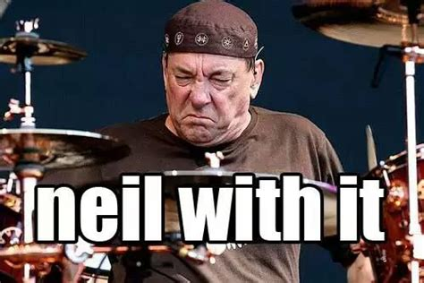 Neil Peart Meme - 192 best ultimate rush the band rush images on pinterest