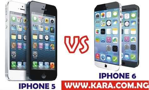 iphone 6 vs iphone 5 iphone iphone 5 vs iphone 6