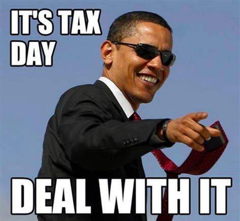 Tax Memes - tax day 2015 all the memes you need to see