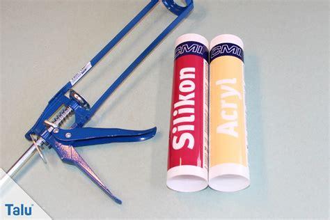 silikon auf silikon acryl oder silikon wann es wo verwendet wird unterschiede talu de