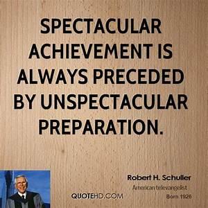 Robert H. Schul... Life Spectacular Quotes