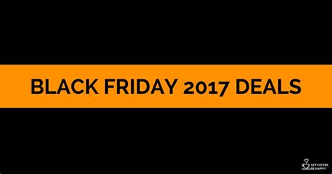 black friday coffee table deals coffee machines black friday cyber monday deals 2018