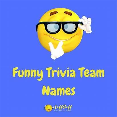 Names Team Funny Trivia Quiz Hilarious