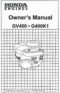 Honda Gv400 G400k1 Engine Owners Manual
