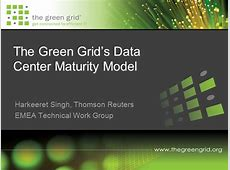 Introducing The Green Grid's Data Center Maturity Model