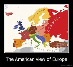 The American view of EuropeDe motivation.us / demotivation ...