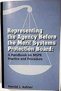 Representing the agency before the Merit Systems ...