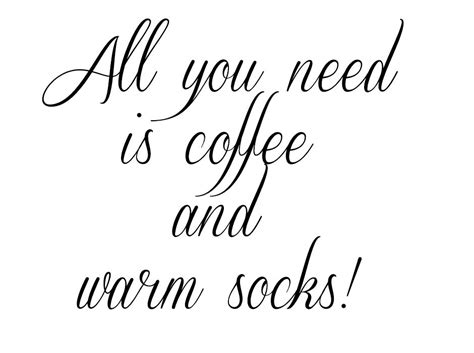 All You Need Is Coffee And Warm Socks! Coffee Pictures Download In A Cup Cat Wallpaper Kicking Horse Decaf Boy Full Hd Aeropress Globe And Mail