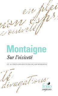 montaigne en franais moderne 28 images 171 essais 187 livre premier fr 233 d 233 ric
