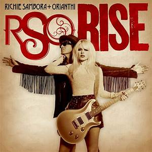 MY ROOTS Guitarists Orianthi Richie Sambora Celebrate