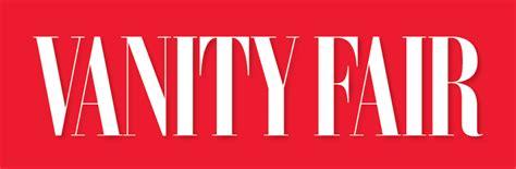 vanity fair brands esto dicen nueve de los medios m 225 s importantes mundo