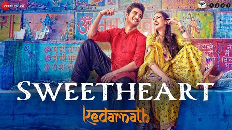 Watch This New Love Song 'sweetheart' From The Movie