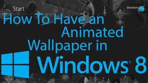 Animated Desktop Wallpaper Windows 8 - how to an animated wallpaper in windows 8