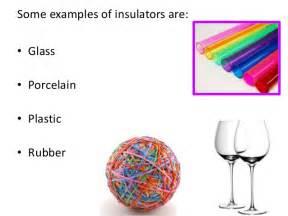 Conductors and Insulators Examples
