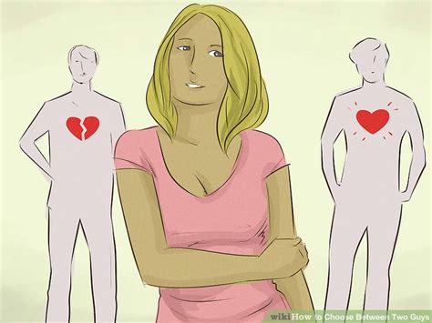 how to choose between two guys 11 steps with pictures