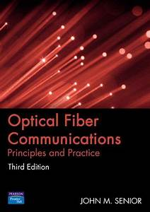 Optical Fiber Communications  Principles And Practice