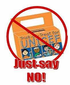 Just Say No to Trick or Treat for UNICEF | Lake County ...