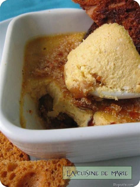 Cr Me Brul E Au Foie Gras Marmiton by Cr 232 Me Br 251 L 233 E Au Foie Gras Et Figues La Cuisine De