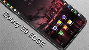 Samsung Galaxy S9 2018 : samsung galaxy s9 edge latest updates 2018 youtube ~ Kayakingforconservation.com Haus und Dekorationen