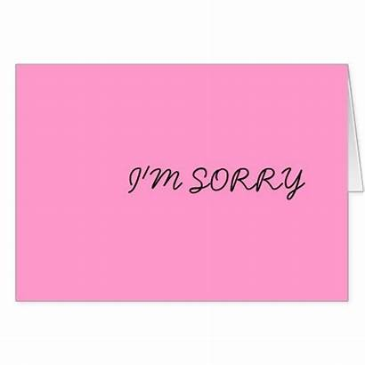 Cards Sorry Greeting Im Zazzle Card Text