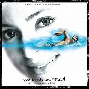 Watch Online Movies Free: My Brother… Nikhil 2005 Hindi ...