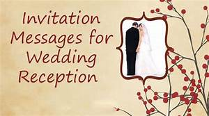 invitation messages for wedding reception With wedding reception invitations messages