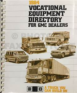 1984 Chevrolet  U0026 Gmc Medium Truck Repair Shop Manual Original 40