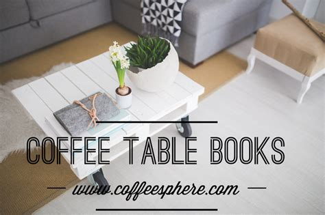 7 Best Travel Coffee Table Books