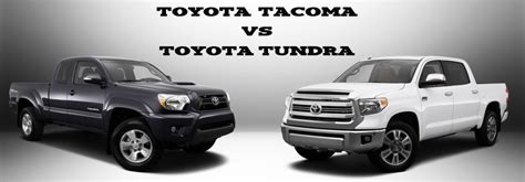 toyota tacoma vs tundra toyota tacoma vs tundra mpg size towing capacity and