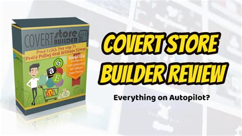 Store Builder Covert Store Builder Review A Product Of Unrealistic