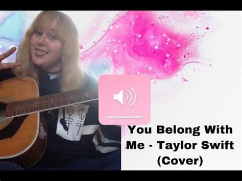 You belong with me - Taylor Swift (cover) - YouTube