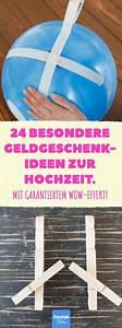 Besondere Geschenke Zur Hochzeit : 24 besondere geldgeschenk ideen zur hochzeit geldgeschenk hochzeit geld schenken brautpaar ~ A.2002-acura-tl-radio.info Haus und Dekorationen