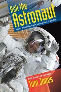Ask The Astronaut by Tom Jones - Penguin Books Australia