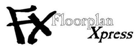 floor plans xpress floorplan xpress llc ok trademarks 5 from trademarkia page 1