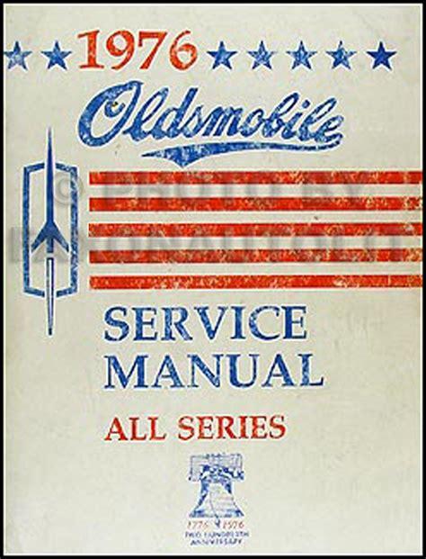 free car repair manuals 1994 oldsmobile 98 free book repair manuals 1976 oldsmobile repair shop manual original all series