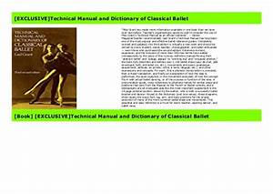 Exclusive Technical Manual And Dictionary Of Classical Ballet