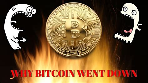 In this video we look at why is bitcoin going down and. WHY BITCOIN WENT DOWN! - YouTube