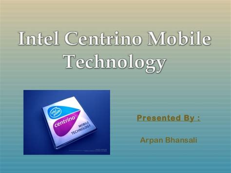 centrino mobile technology intel centrino mobile technology