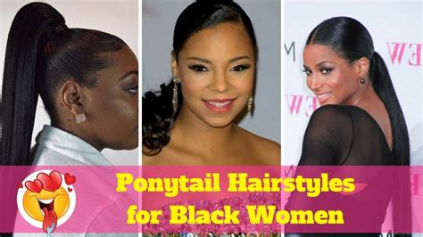 Ponytail Hairstyles For Black Women And Black Hair