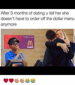 After 3 Months of Dating U Tell Her She Doesn't Have to ...