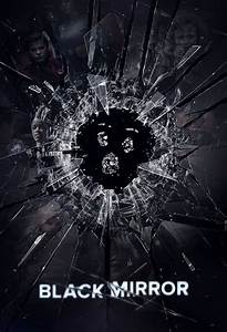 Black Mirror - Série (2011) - SensCritique