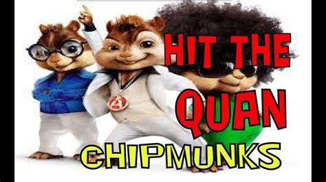hit  quan chipmunked version youtube