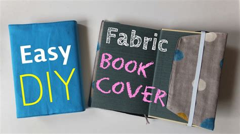 How To Make Cover by Diy How To Make Fabric Book Cover Easy Tutorial