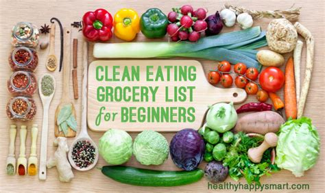 clean eating grocery list healthy food list hhs