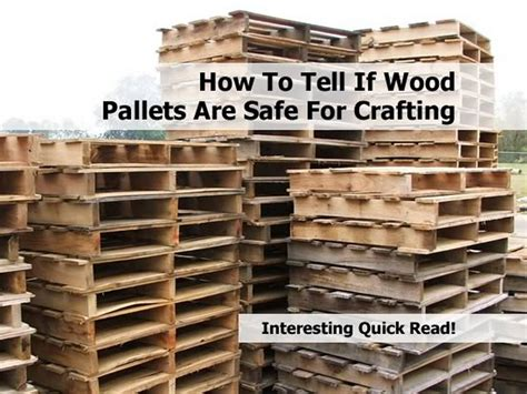 crafting with wood pallets how to tell if wood pallets are safe for crafting