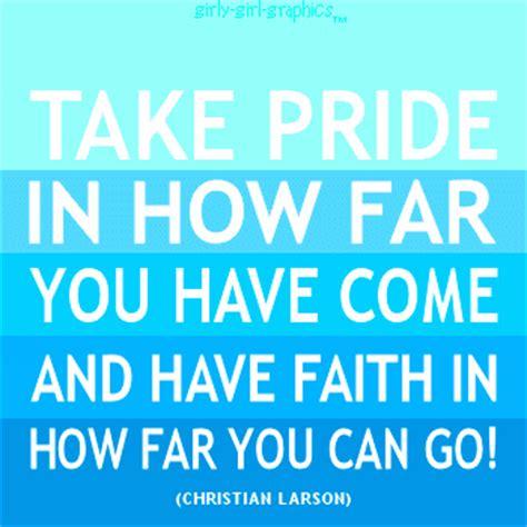 good quotes  pride quotesgram