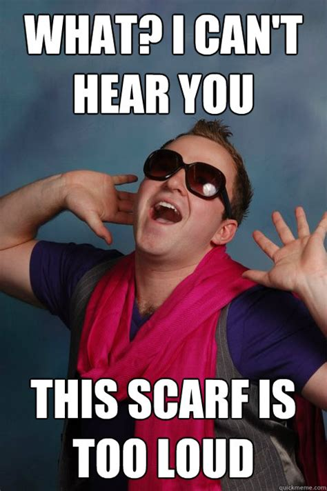 Gay Guy Meme - guys scarf memes