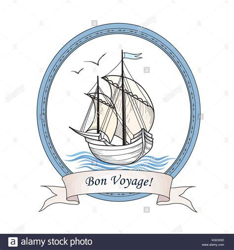 Bon Voyage Boat by Bon Voyage Cruise Stock Photos Bon Voyage Cruise Stock