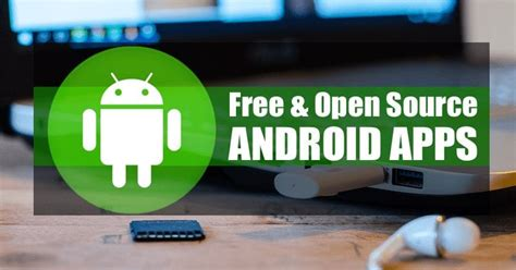 Best Open Source Apps 30 Awesome Free And Open Source Android Apps